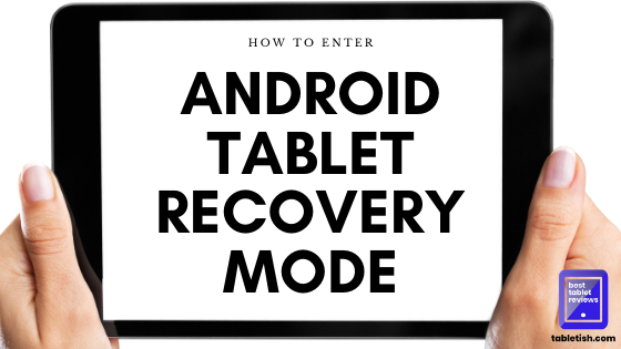 recovery mode on android tablet