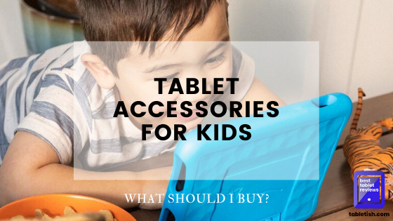 tablet accessories kids